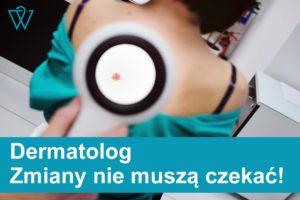 Skorzystaj z konsultacji dermatologicznej!